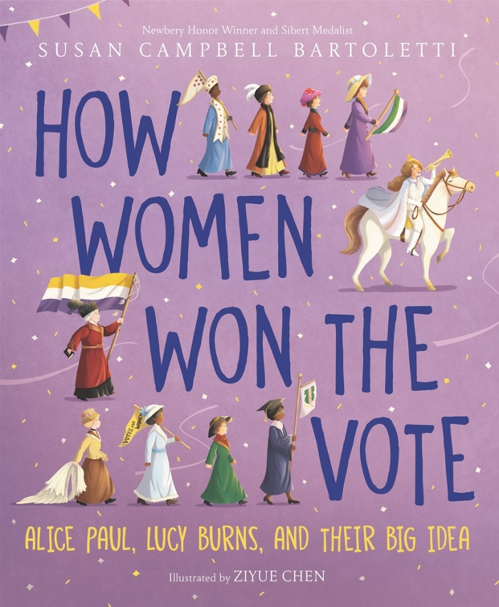 Review of How Women Won the Vote: Alice Paul, Lucy Burns, and Their Big Idea