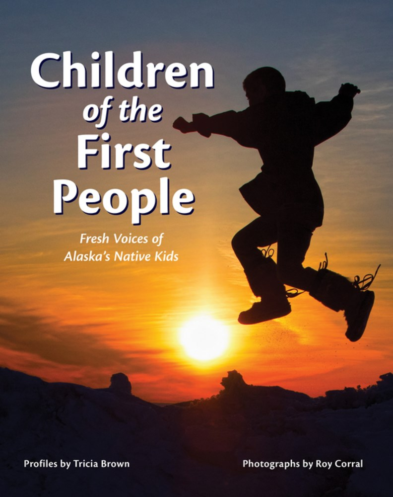 Review of Children of the First People: Fresh Voices of Alaska's Native Kids