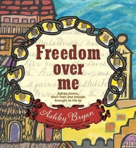 Freedom Over Me: Ashley Bryan's 2017 BGHB Picture Book Award Speech