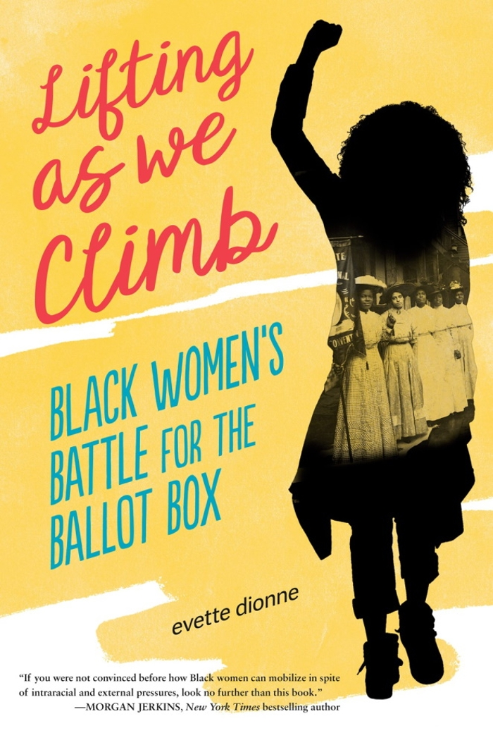 Review of Lifting as We Climb: Black Women's Battle for the Ballot Box