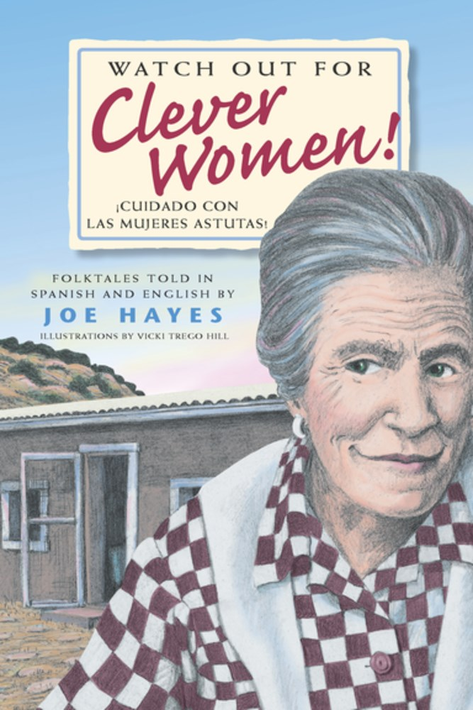 Review of Watch Out for Clever Women! / ¡Cuidado con las mujeres astutas!