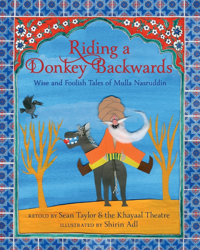 Review of Riding a Donkey Backwards: Wise and Foolish Tales of Mulla Nasruddin