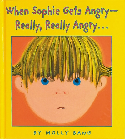 Happy Anniversary: When Sophie Gets Angry—Really, Really Angry...