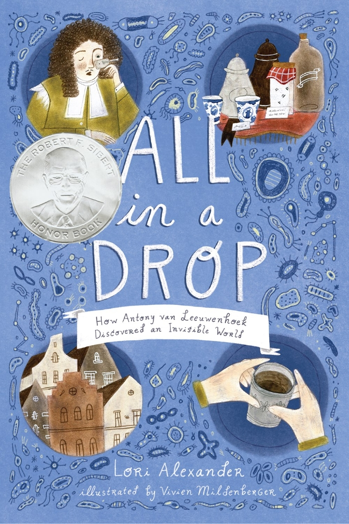 Review of All in a Drop: How Antony van Leeuwenhoek Discovered an Invisible World