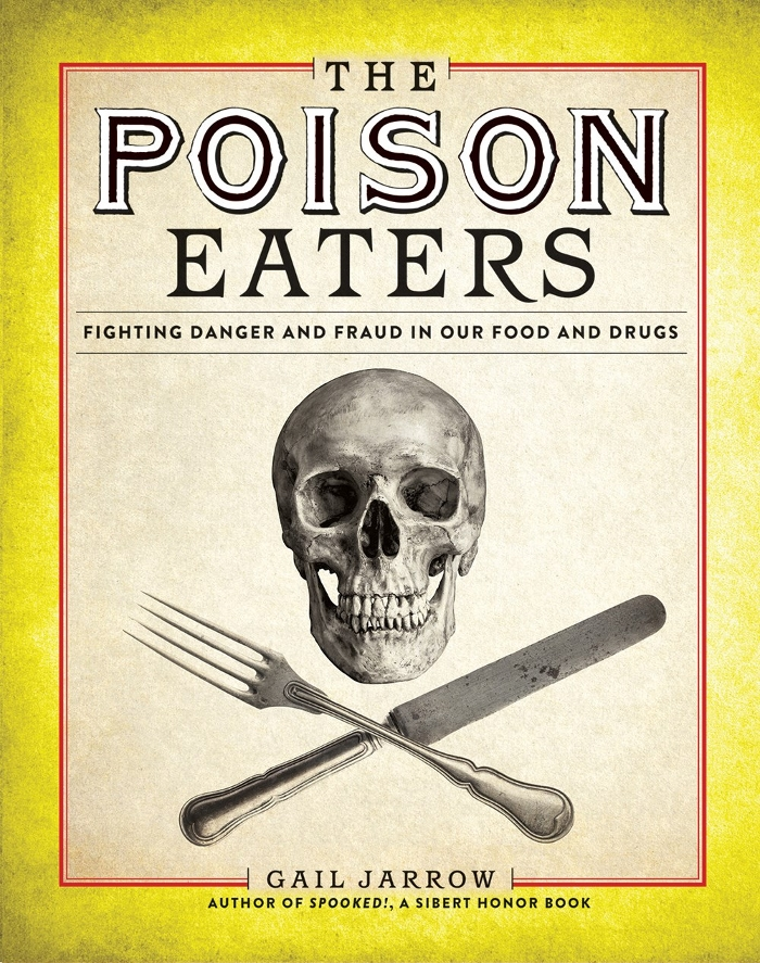 Review of The Poison Eaters: Fighting Danger and Fraud in Our Food and Drugs