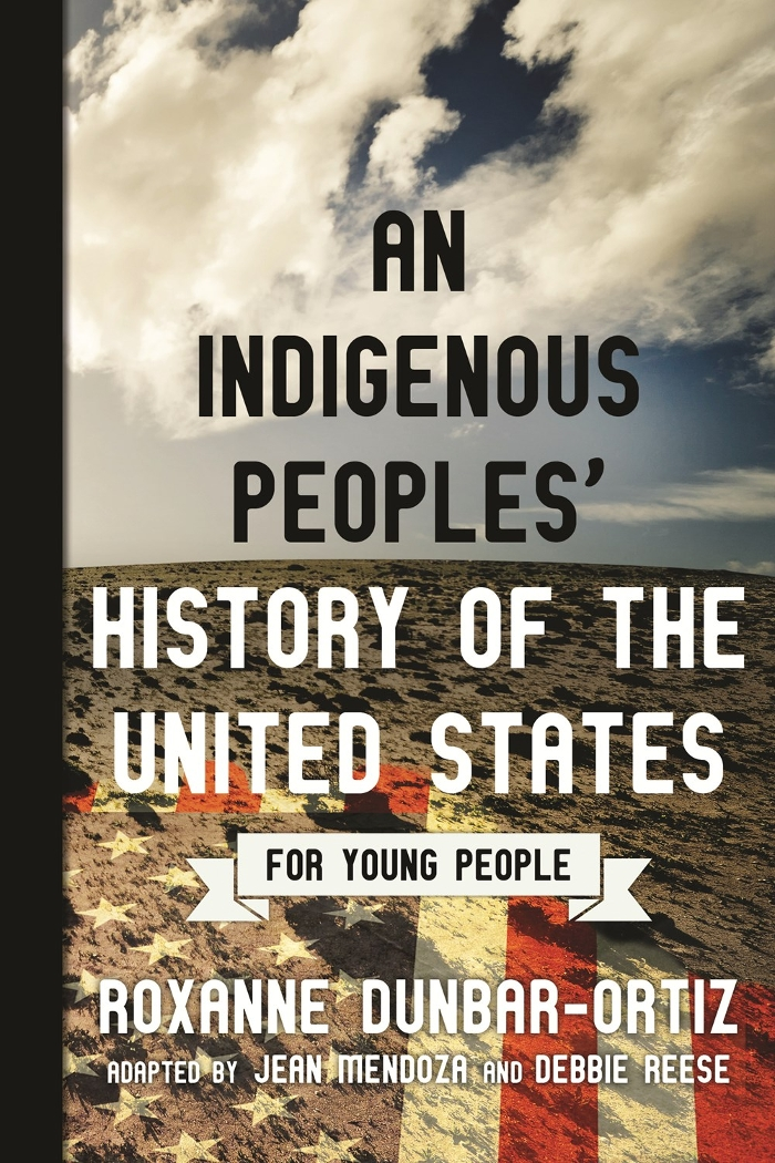 Review of An Indigenous Peoples' History of the United States for Young People