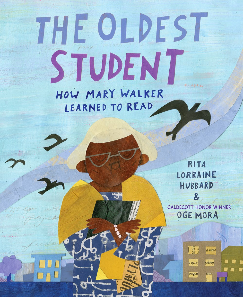Review of The Oldest Student: How Mary Walker Learned to Read