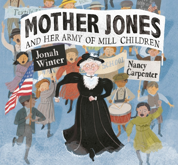 Review of Mother Jones and Her Army of Mill Children