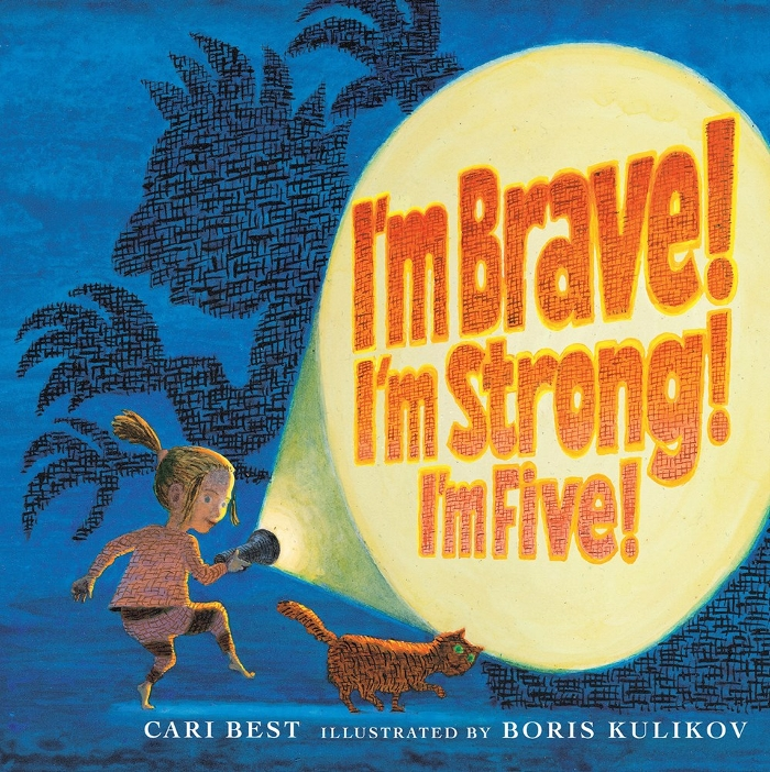 Review of I'm Brave! I'm Strong! I'm Five!