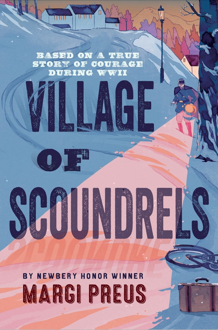 Review of Village of Scoundrels: Based on a True Story of Courage During WWII