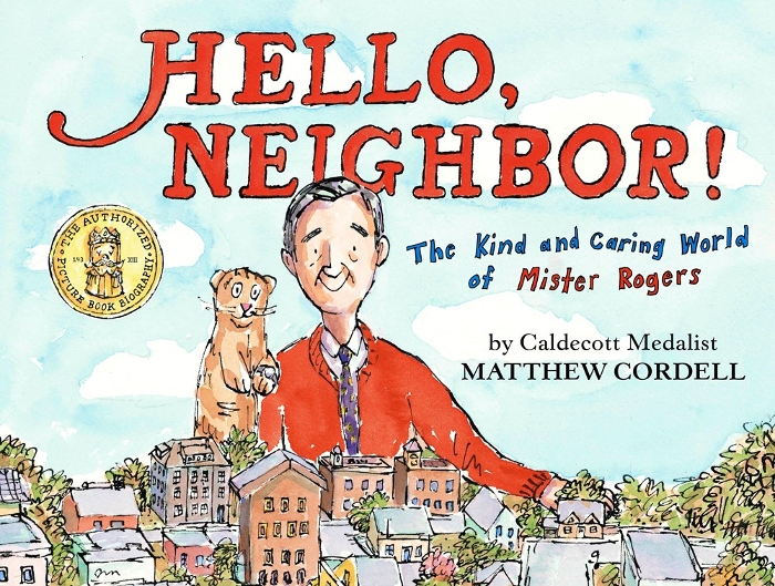 Review of Hello, Neighbor!: The Kind and Caring World of Mister Rogers