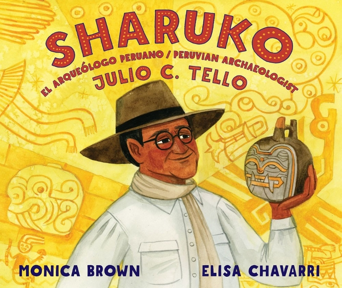 Review of Sharuko: El arqueologo peruano Julio C. Tello / Peruvian Archaeologist Julio C. Tello