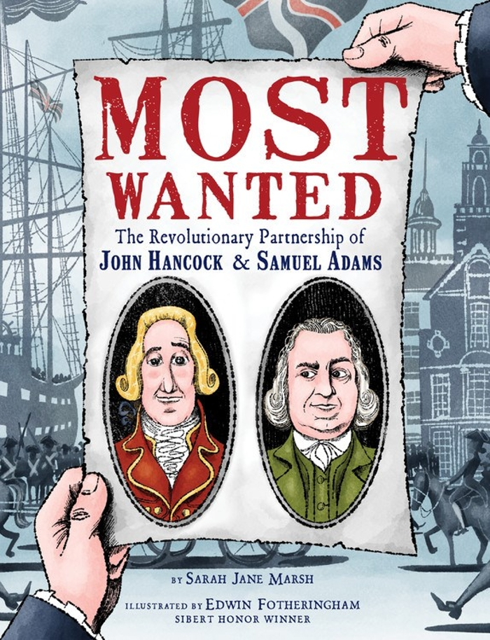 Review of Most Wanted: The Revolutionary Partnership of John Hancock & Samuel Adams