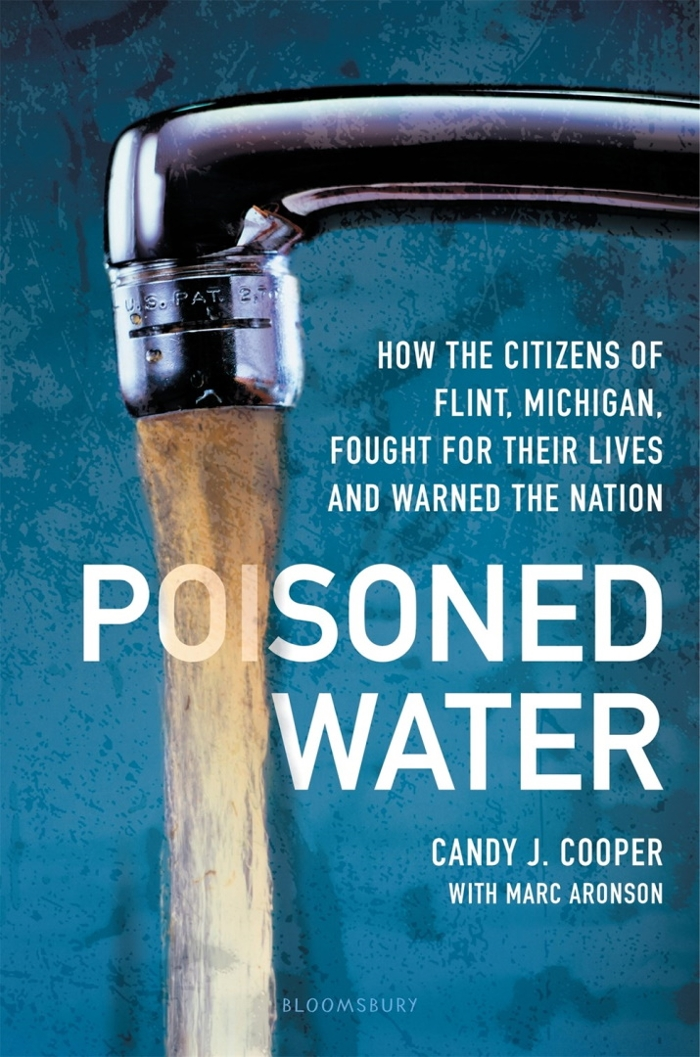 Review of Poisoned Water: How the Citizens of Flint, Michigan, Fought for Their Lives and Warned the Nation