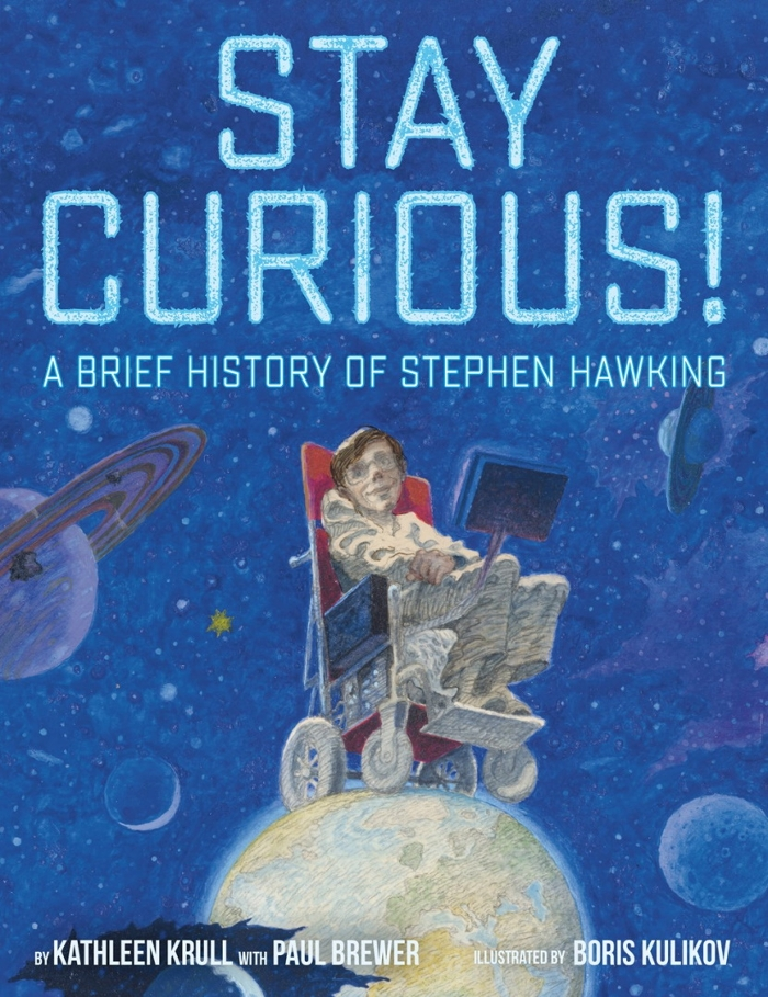 Review of Stay Curious!: A Brief History of Stephen Hawking