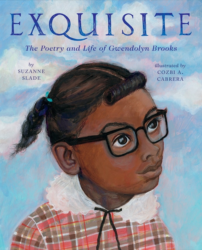 Review of Exquisite: The Poetry and Life of Gwendolyn Brooks