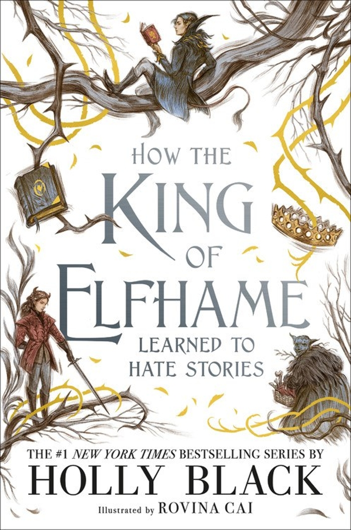Review of How the King of Elfhame Learned to Hate Stories
