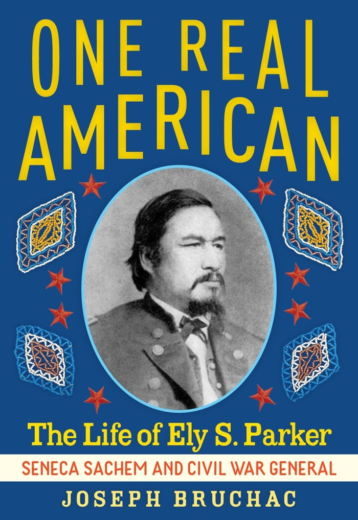 Review of One Real American: They Life of Ely S. Parker, Seneca Sachem and Civil War General