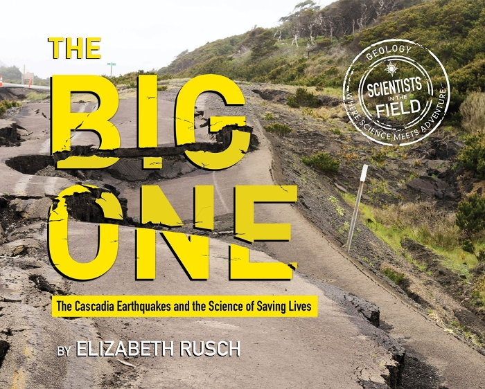 Review of The Big One: The Cascadia Earthquakes and the Science of Saving Lives