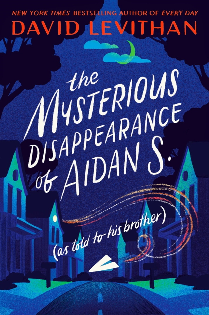 Review of The Mysterious Disappearance of Aidan S. (as Told to His Brother)