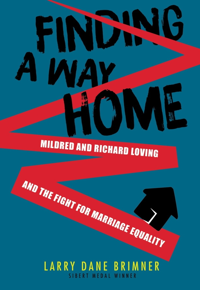 Review of Finding a Way Home: Mildred and Richard Loving and the Fight for Marriage Equality