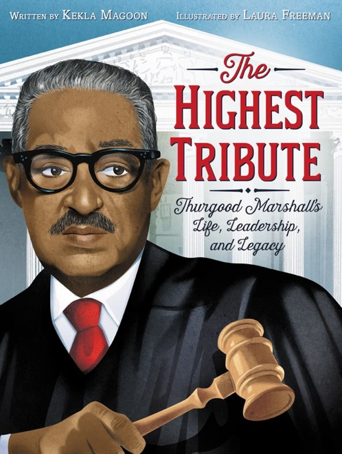 Review of The Highest Tribute: Thurgood Marshall's Life, Leadership, and Legacy