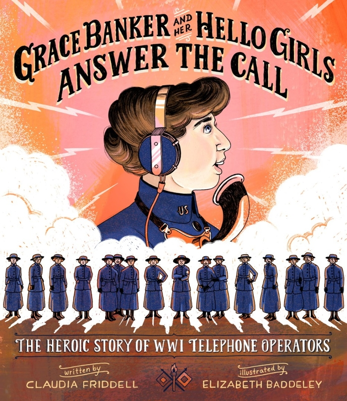 Review of Grace Banker and Her Hello Girls Answer the Call: The Heroic Story of WWI Telephone operators
