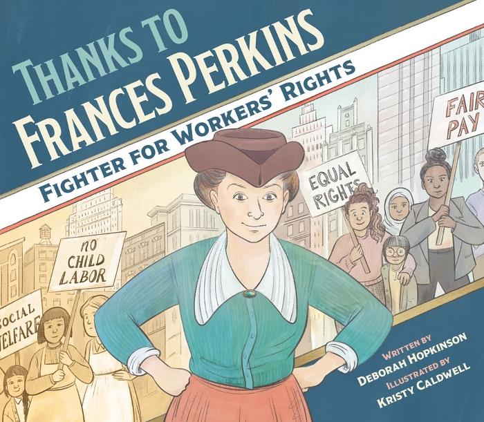 Review of Thanks to Frances Perkins: Fighter for Workers' Rights