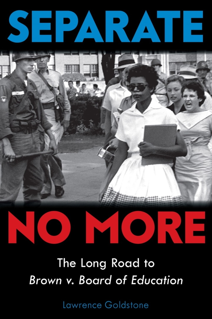 Review of Separate No More: The Long Road to Brown v. Board of Education
