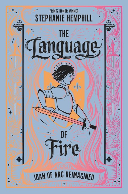Review of The Language of Fire:  Joan of Arc Reimagined
