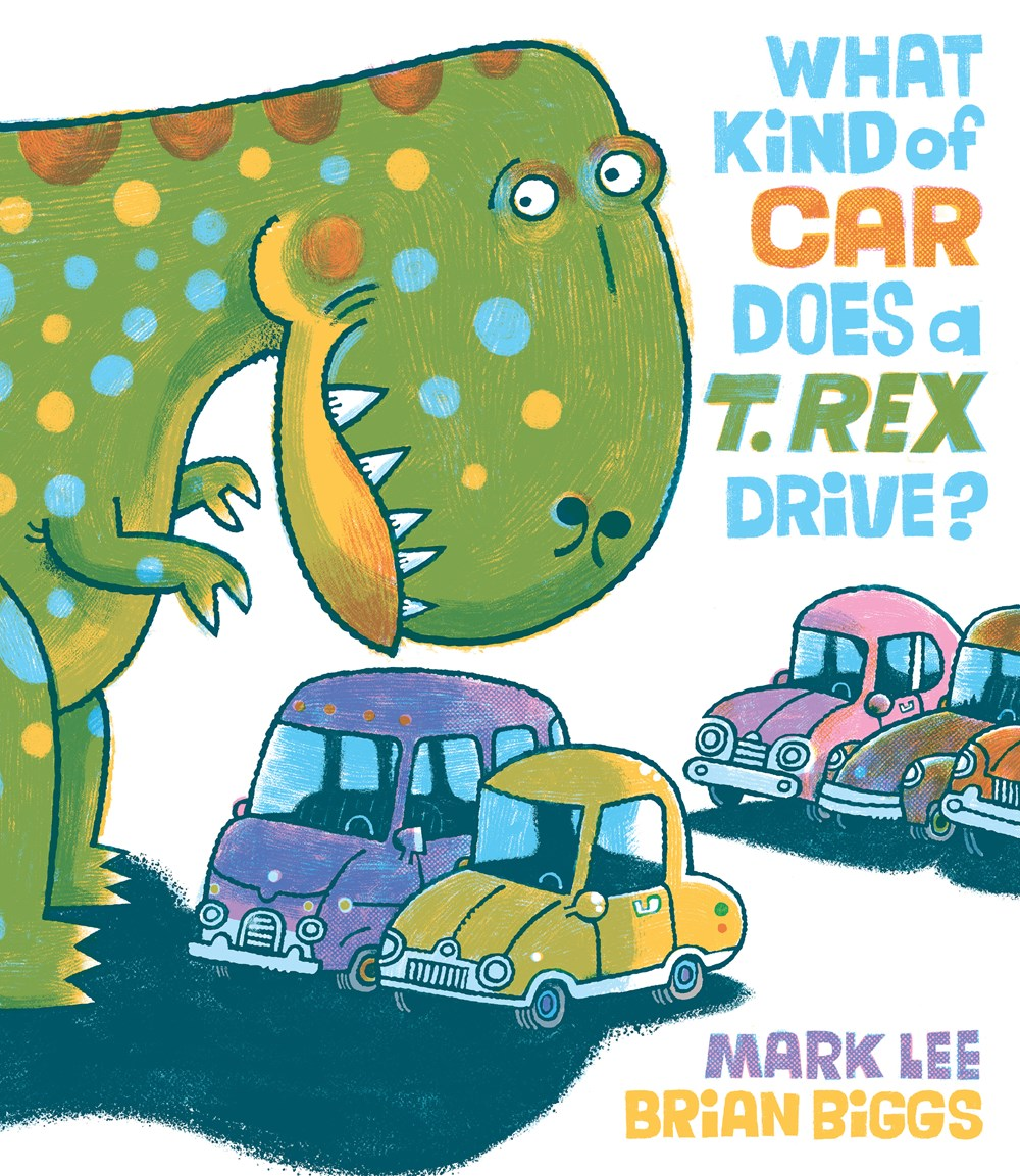 Review of What Kind of Car Does a T. Rex Drive?