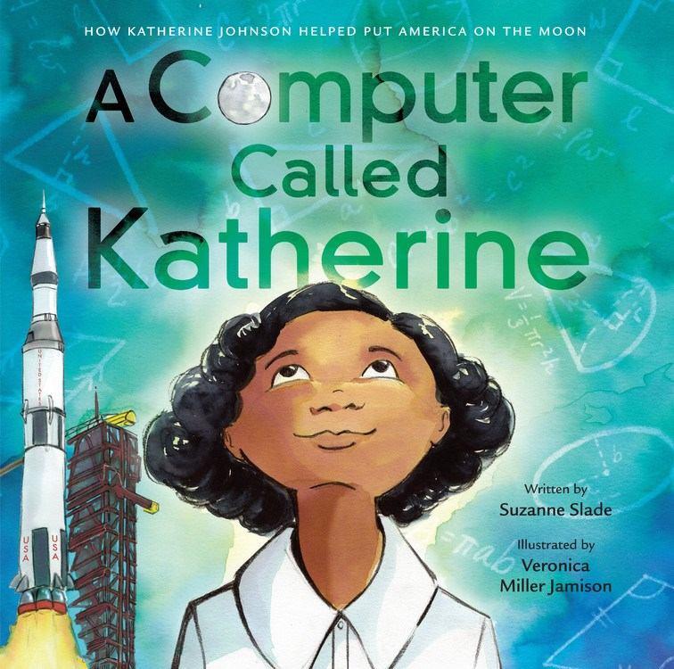 Review of A Computer Called Katherine: How Katherine Johnson Helped Put America on the Moon