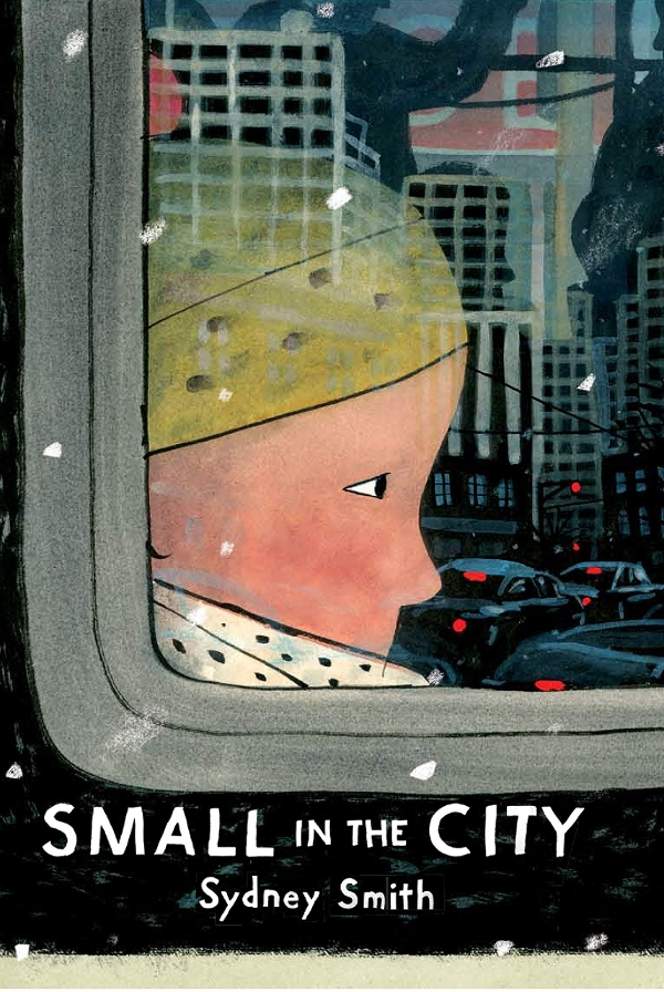 Cover of Sidney Smith's Small in the City